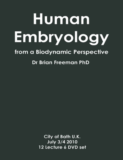 Human Embryology. From a Biodynamic Perspective (6 DVD)