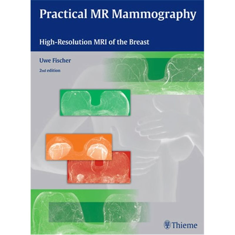 Practical MR Mammography - High-Resolution MRI of the Breast