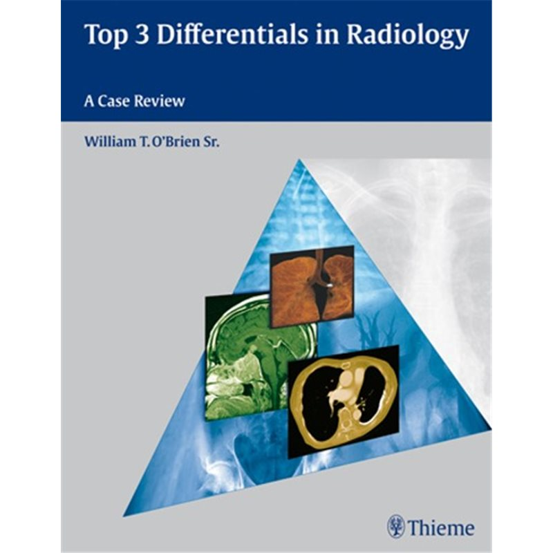 Top 3 Differentials in Radiology - A Case Review